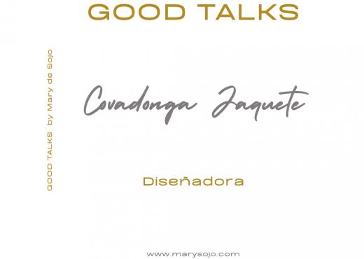 Covadonga Jaquete en Good Talks by Mary de Sojo - Elegancia y Creatividad de Covadonga Jaquete Diseñadora y Editora Textil. Su glamour, el lujo, su pasión por lo que hace y la frescura se reflejan en todos sus diseños de Mantones y Pañuelos estampados en seda