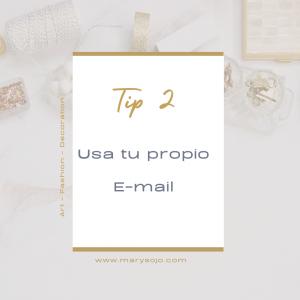 La Personalizacion de tu E-mail Marketing para Artistas, Diseñadores de Moda, Fotografos, Decoradores, Diseñadores de Interiores, Diseñadores de Joyas… TIP 2 by Mary de Sojo Personal Branding